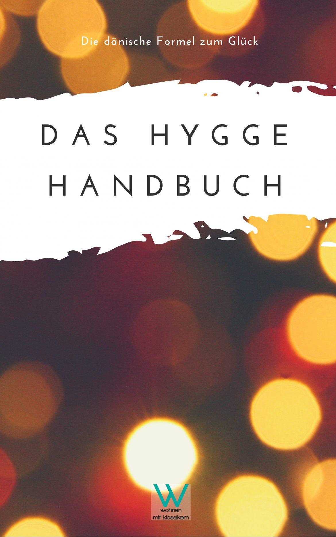 Ebuch: Ein Hygge-Stil Handbuch hygge-stil Ebuch: Ein Hygge-Stil Handbuch Das Hygge Handbuch 1