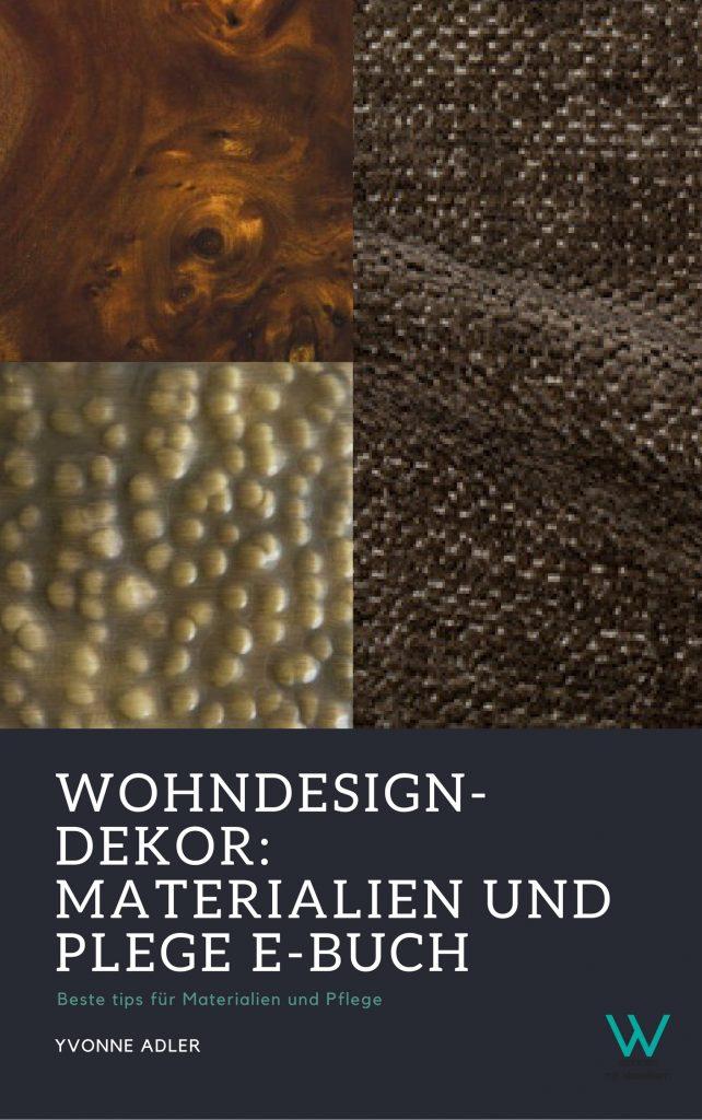 Wohndesign-Dekor Wohndesign-Dekor: Materialien und Plege E-Buch 1 1
